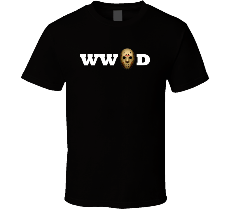 WWJD - What Would Jason Do - Friday the 13th - Horror Film Fans T Shirt