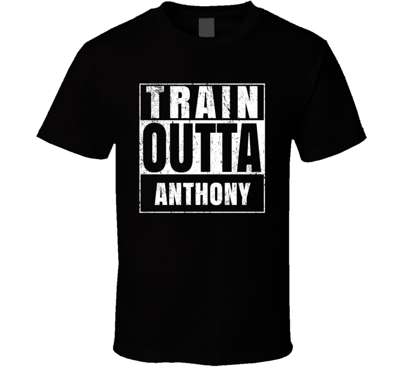 Train Outta Anthony Kansas City Straight Outta Parody Crossfit Boxing MMA T Shirt