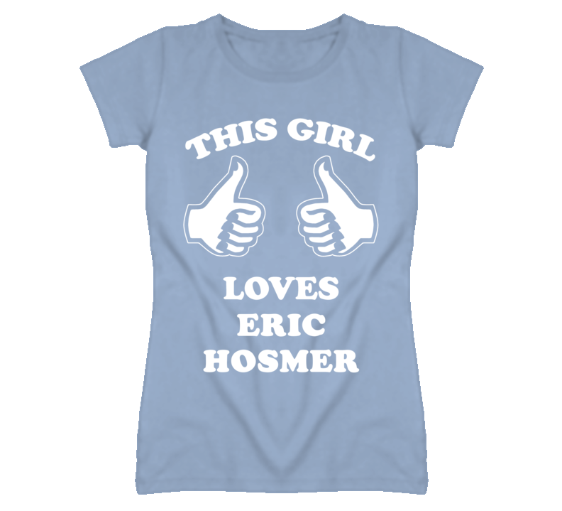 Eric Hosmer Kansas Sports This Girl Loves T Shirt