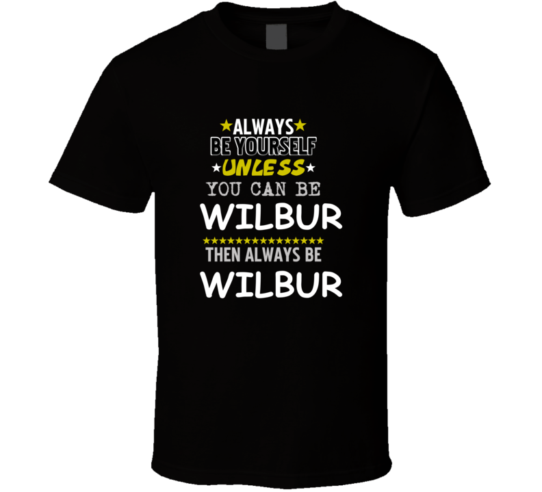 Wilbur Charlotte's Web Always Be Book Character T Shirt