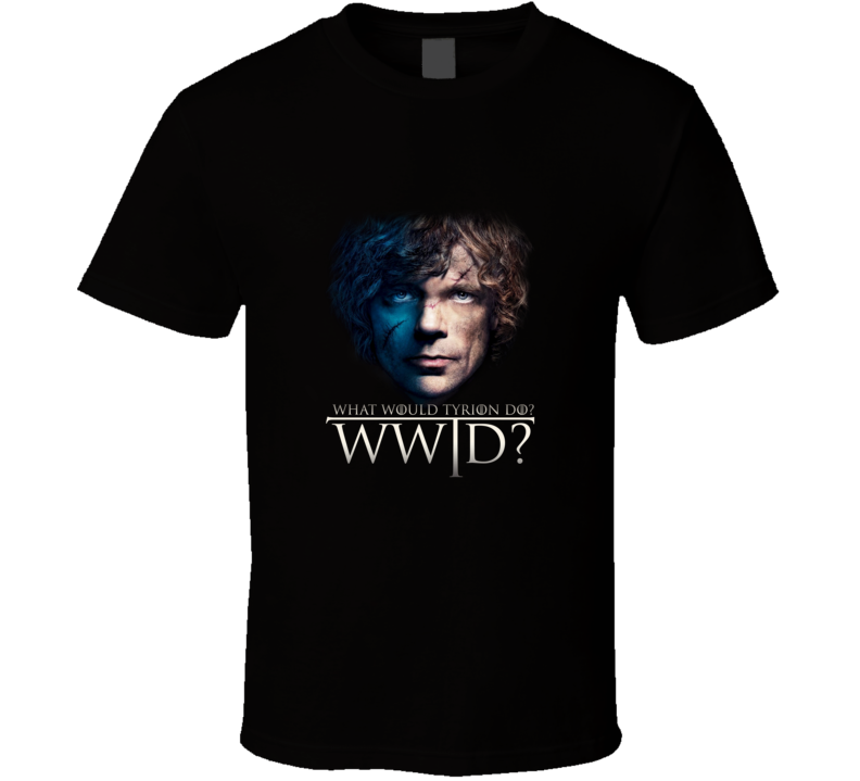 WWJD What Would Tyrion Do Game of Thrones Inspired T Shirt