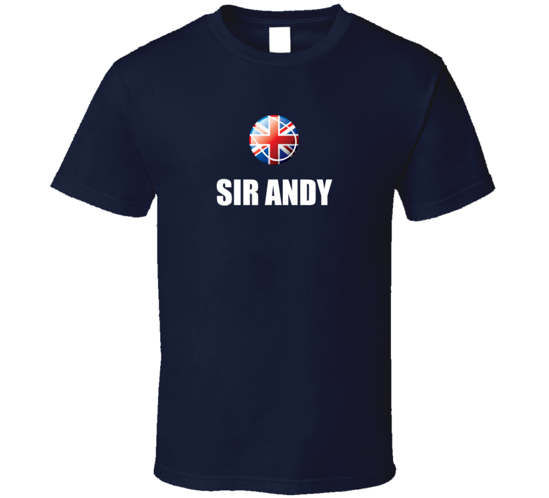 "Andy Murray ""Sir Andy"" Wimbledon Champion T Shirt"