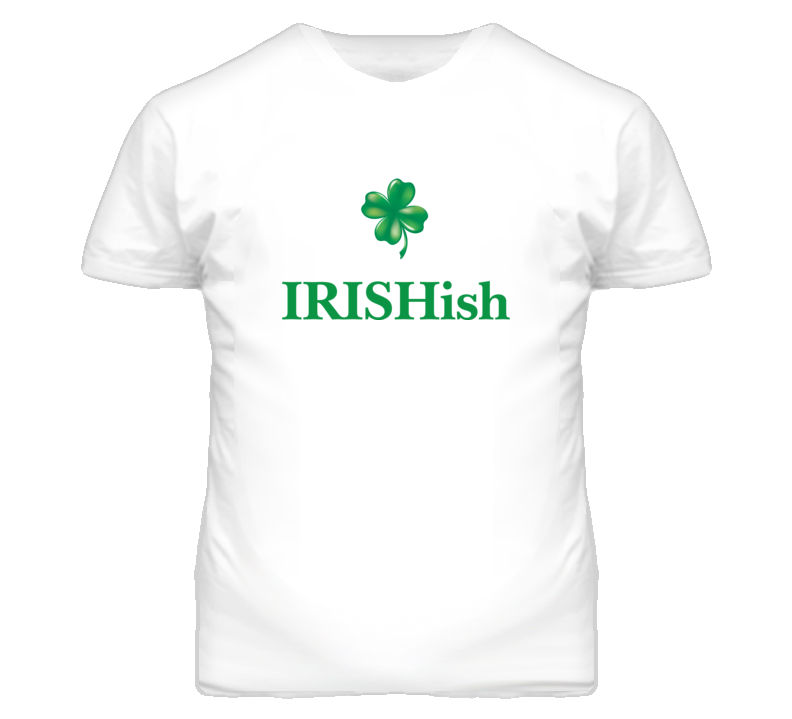 St Patricks IRISHish White T Shirt