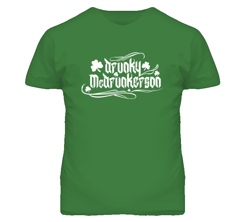 Drunky McDrunkerson St Patricks Day T Shirt