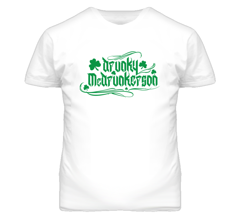 Saint Patricks Day Drunky McDrunkerson T Shirt