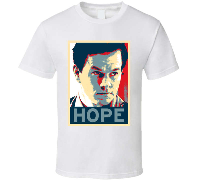 Mark Wahlberg HOPE poster T Shirt