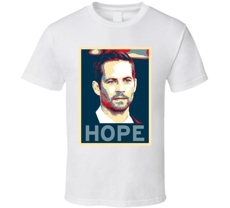 Paul Walker HOPE poster T Shirt