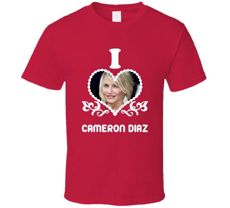 Cameron Diaz I Heart Hot T Shirt