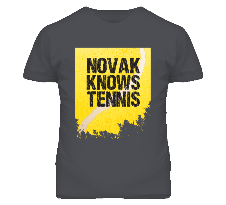 Novak Knows Tennis Djokovic T Shirt
