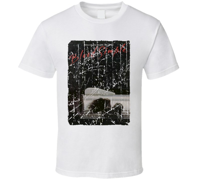 Blood Simple Movie Poster Retro Aged Look T Shirt