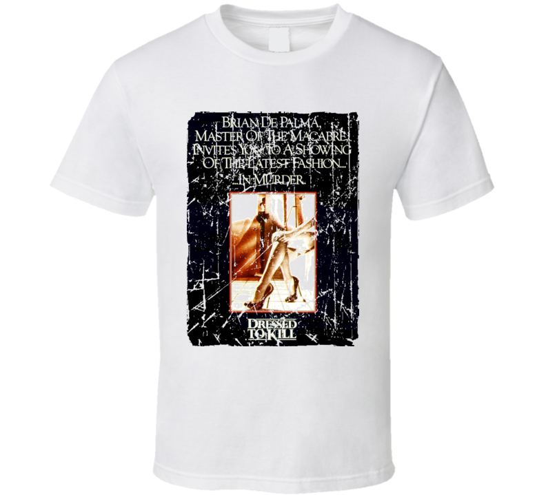 Dressed To Kill Movie Poster Retro Aged Look T Shirt