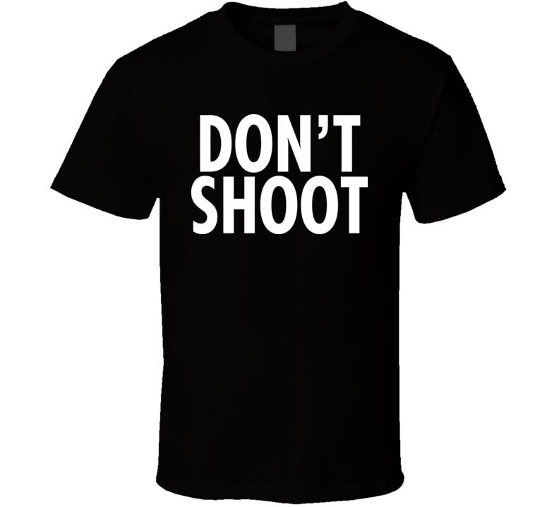 Don't Shoot T Shirt aka John Legend
