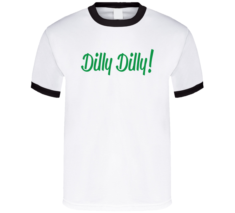 Dilly Dilly Bud Light T Shirt