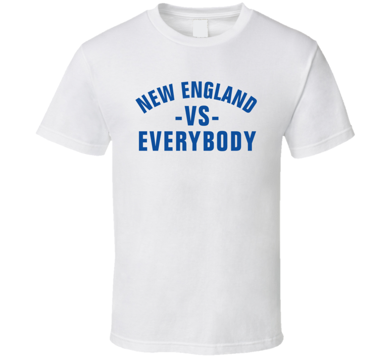 New England Vs Everybody White T Shirt