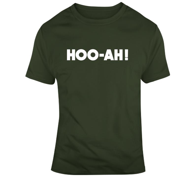 Hoo-ah T Shirt