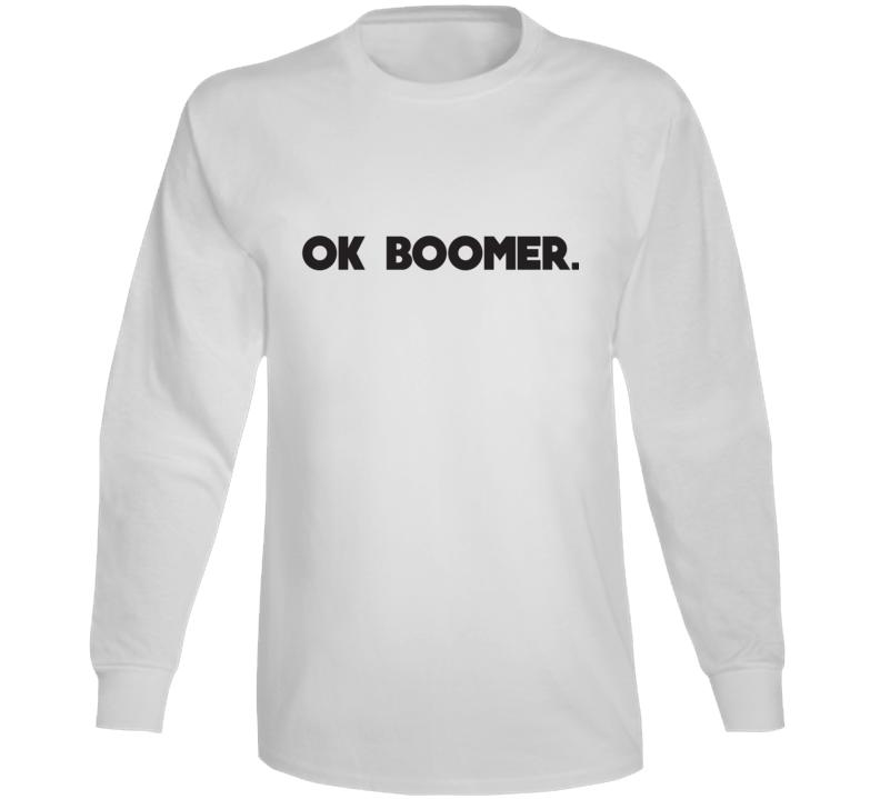 Ok Boomer Long Sleeve