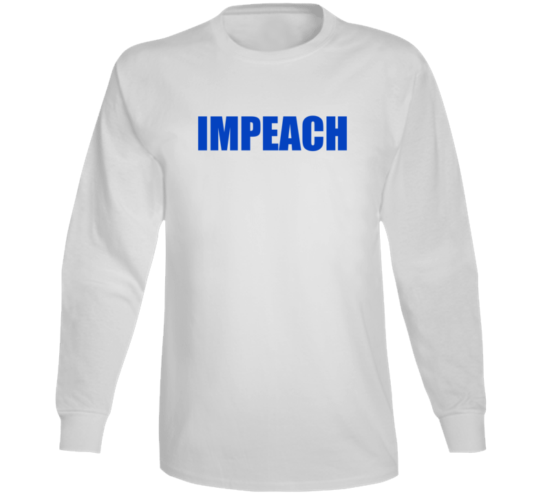 Impeach Long Sleeve