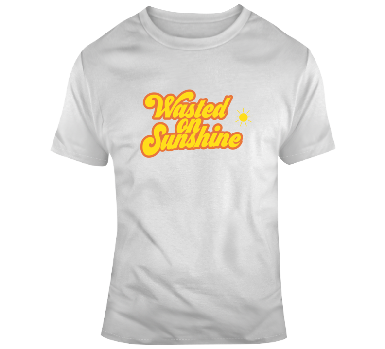 Wasted On Sunshine T Shirt