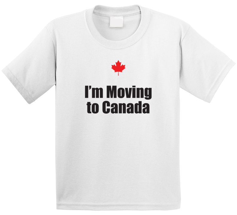 I'm Moving To Canada T Shirt