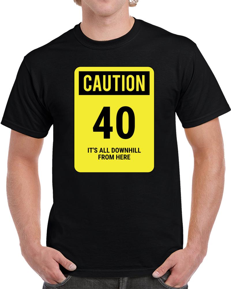 40 Year Old Birthday T Shirt