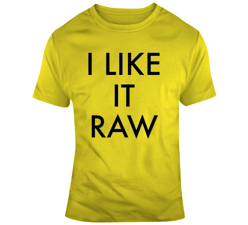 I Like Raw Ol Dirty Bastard T Shirt