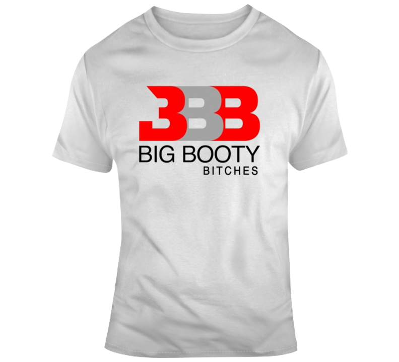 Big Booty Bitch Big Baller Brand Parody T-shirt