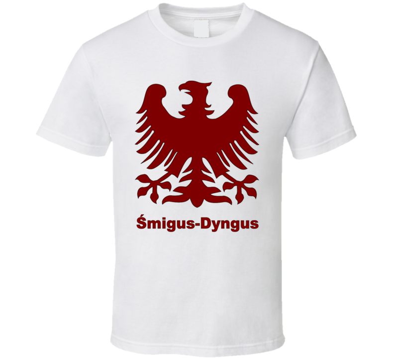 Smigus-Dyngus T Shirt