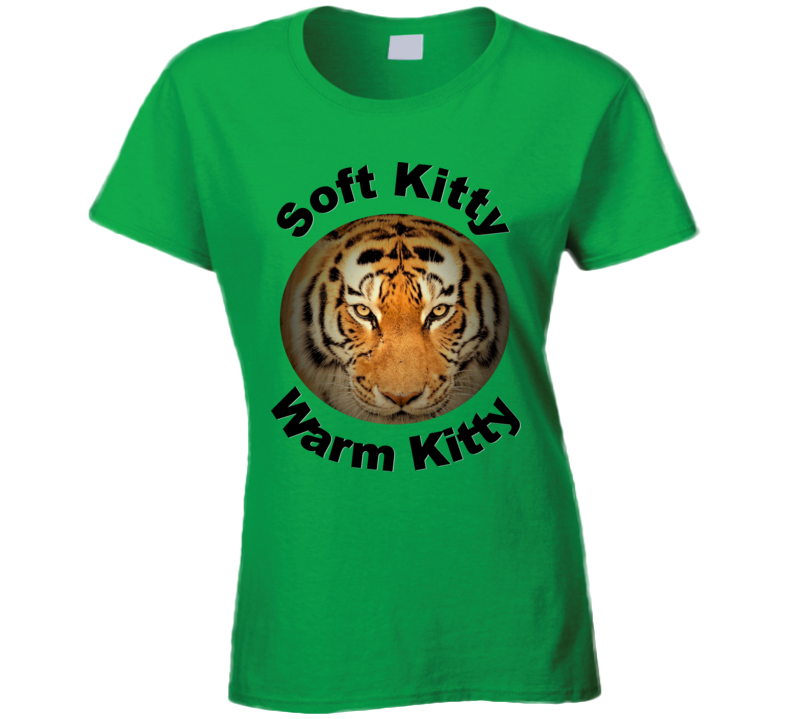 Soft Kitty Warm Kitty Tiger T Shirt