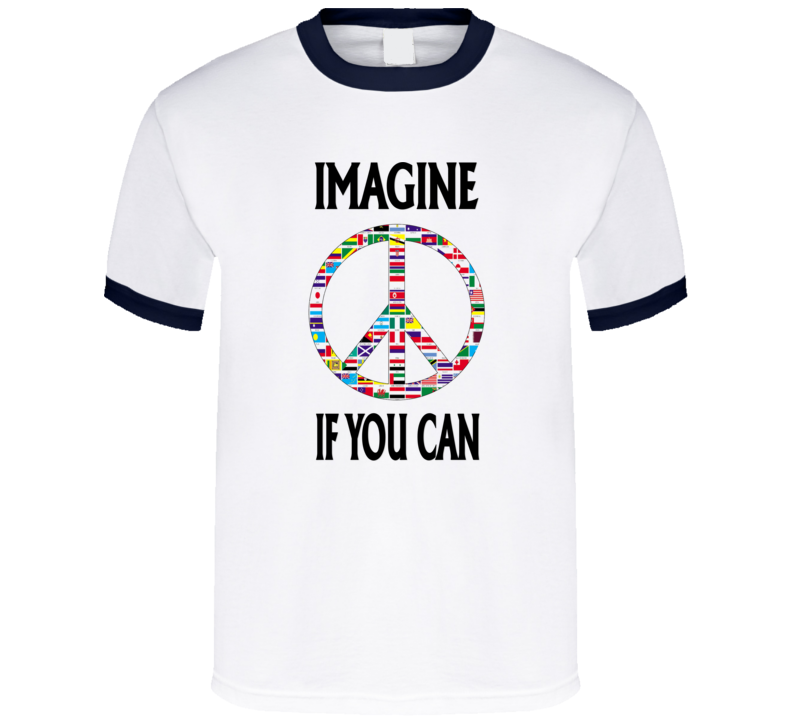 Imagine If You Can T Shirt v.1