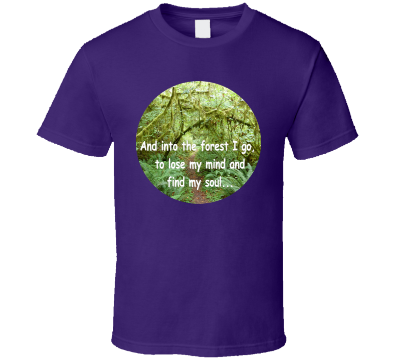 Into the Forest T Shirt