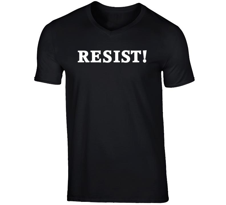RESIST! White Text T Shirt