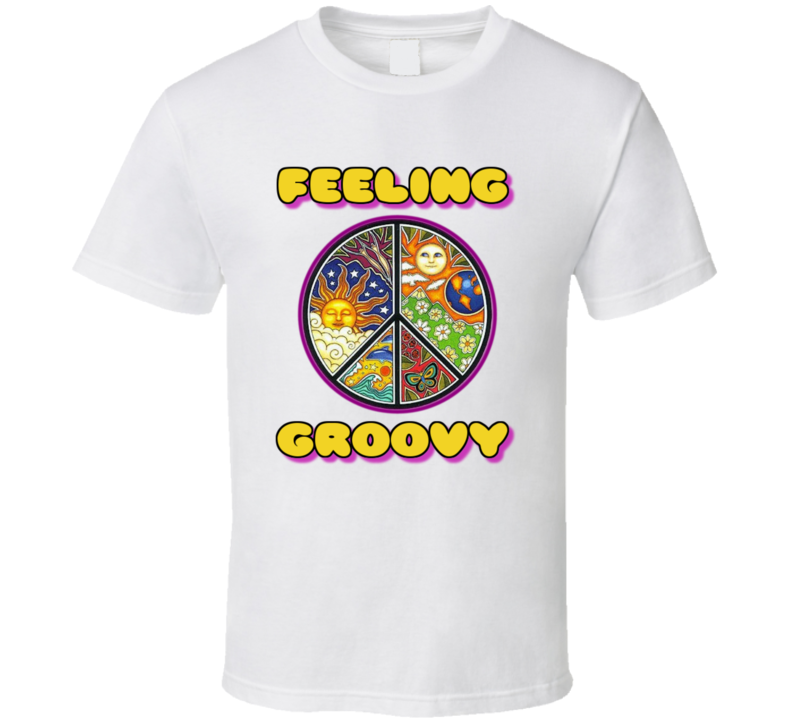 Feeling Groovy Peace Sign T Shirt