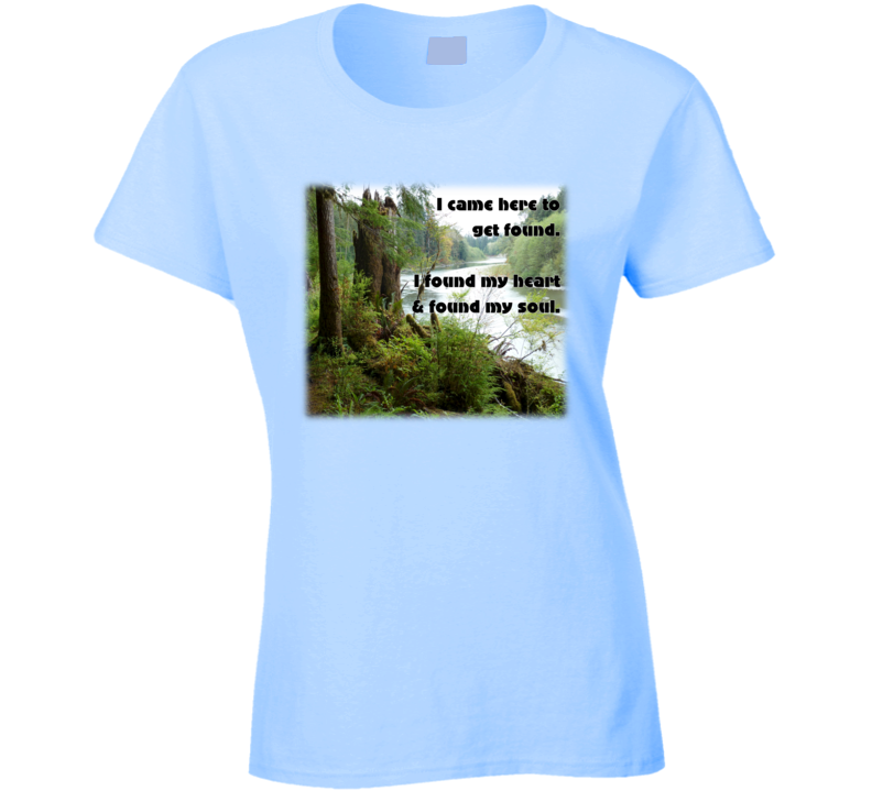 I Came Here to be Found T Shirt