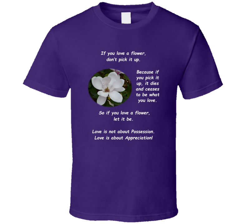 If You Love A Flower T Shirt