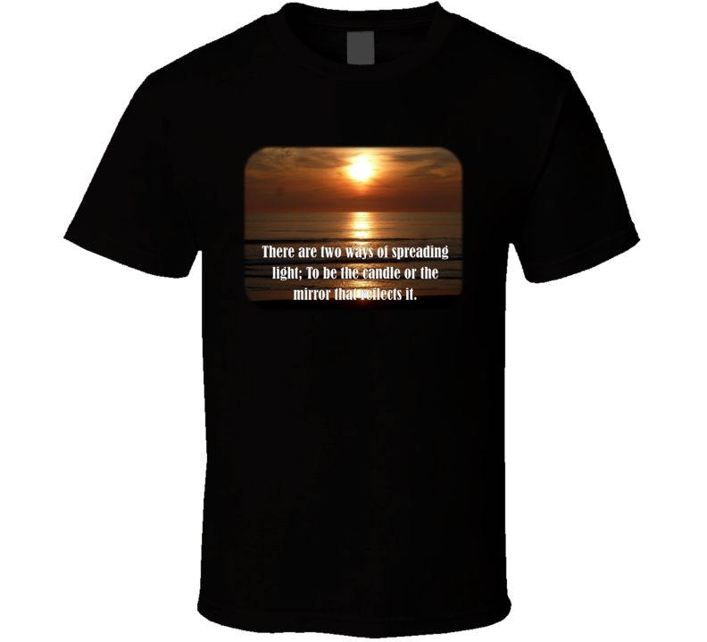 Two Ways of Spreading Light T Shirt