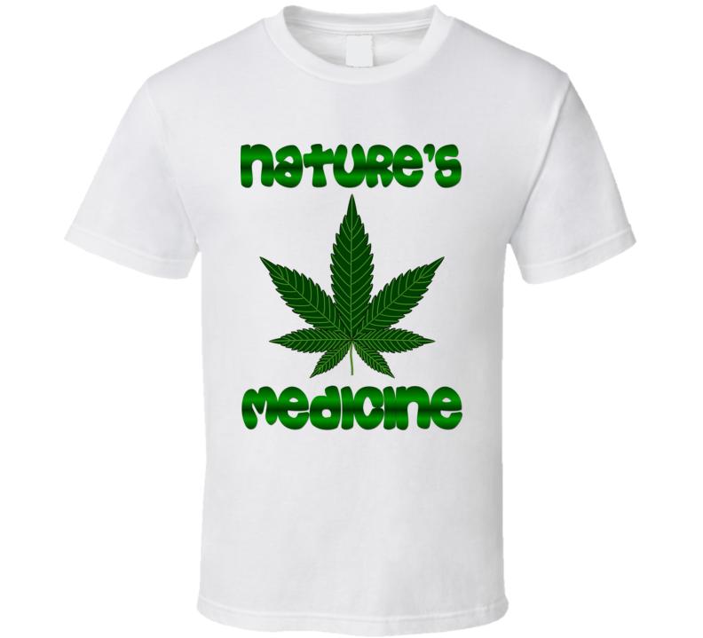 Nature's Medicine T Shirt
