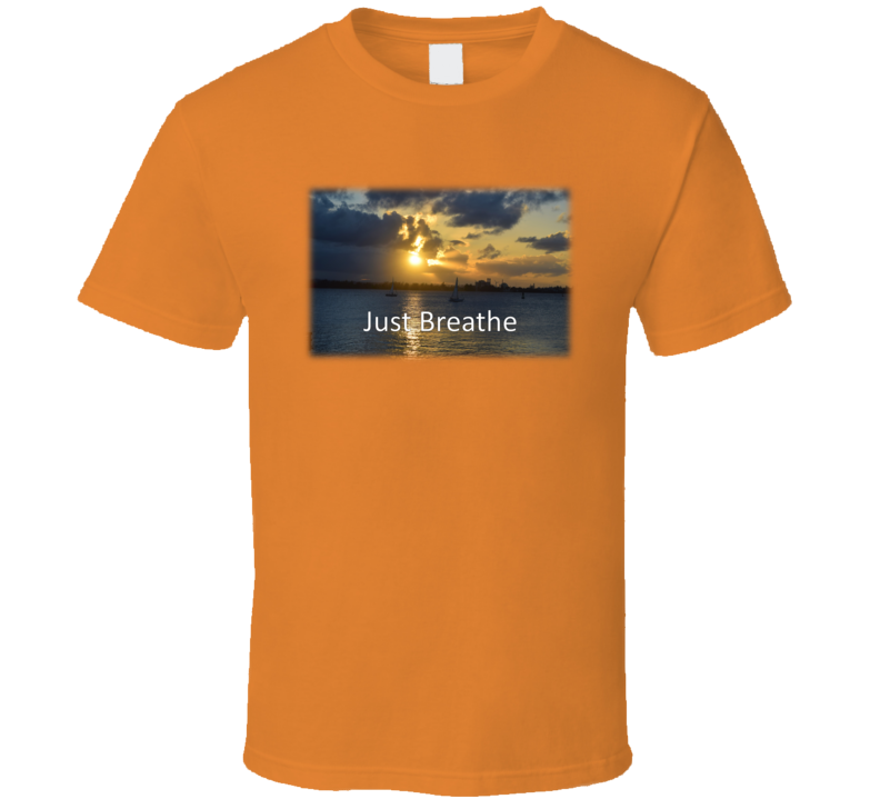 Just Breathe Ocean Sunset T Shirt