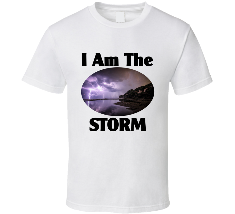I Am The Storm v.1 T Shirt