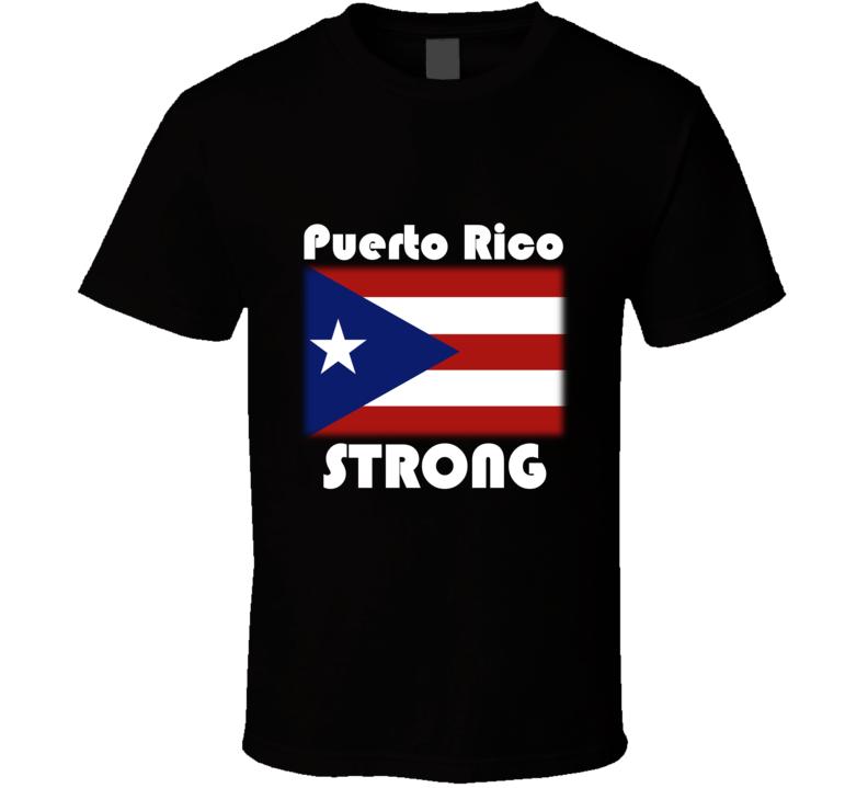 Puerto Rico Strong V.2 T Shirt