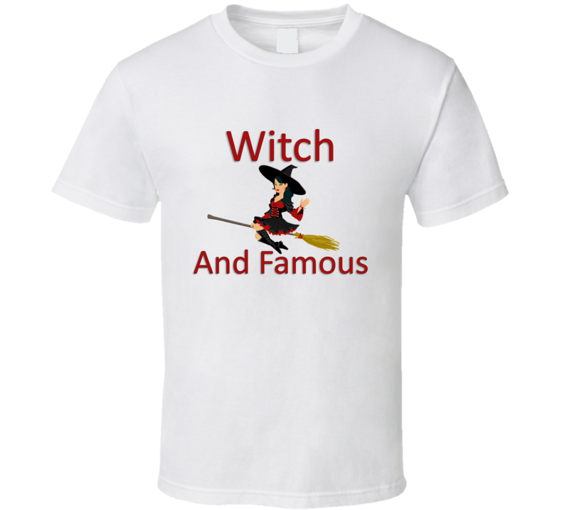 Witch And Famous V.1 T Shirt