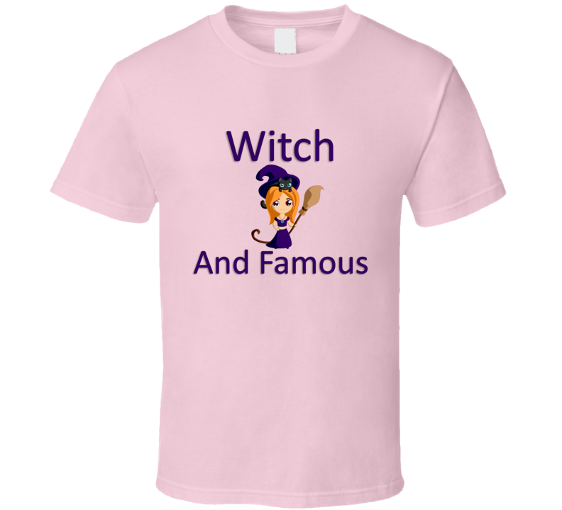 Witch And Famous V.2 T Shirt