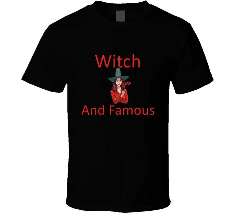 Witch And Famous V.3 T Shirt