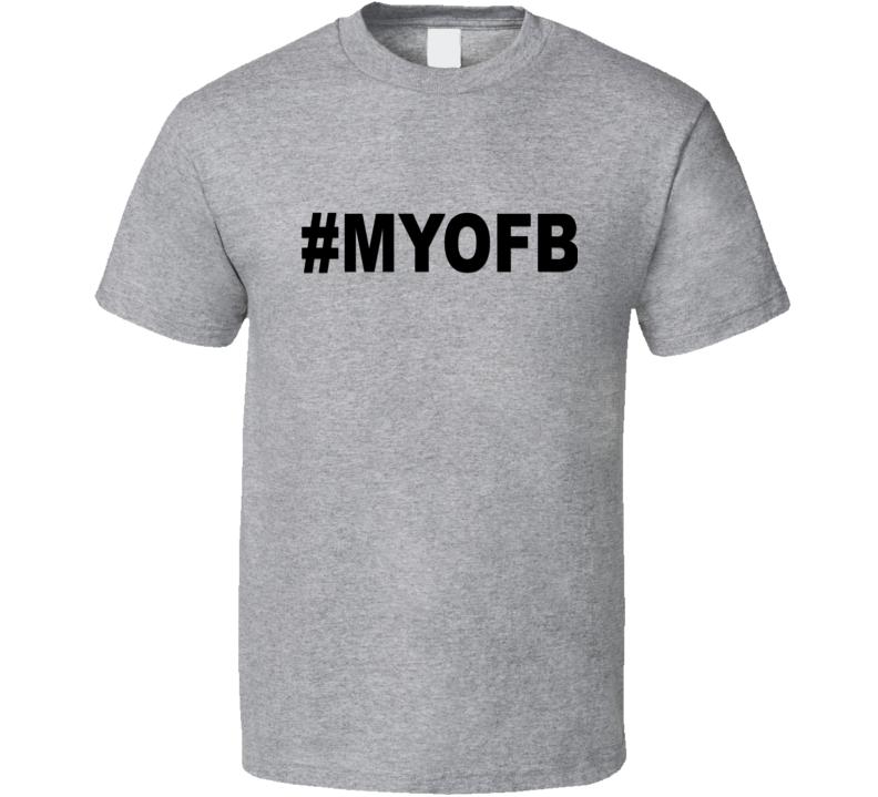 MYOFB V.1 T Shirt