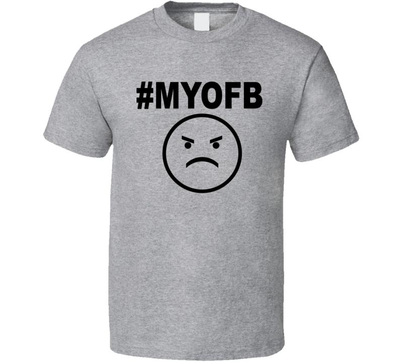 MYOFB V.4 T Shirt