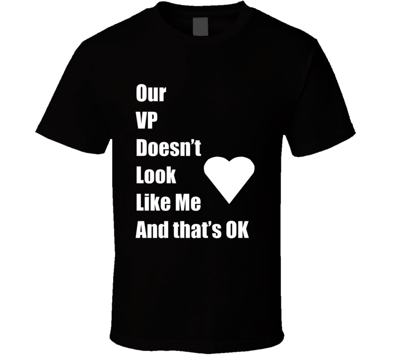 Vp Doesn't Look Like Me V.1 T Shirt