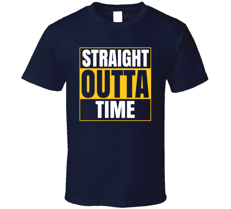 Straight Out Of Time T Shirt