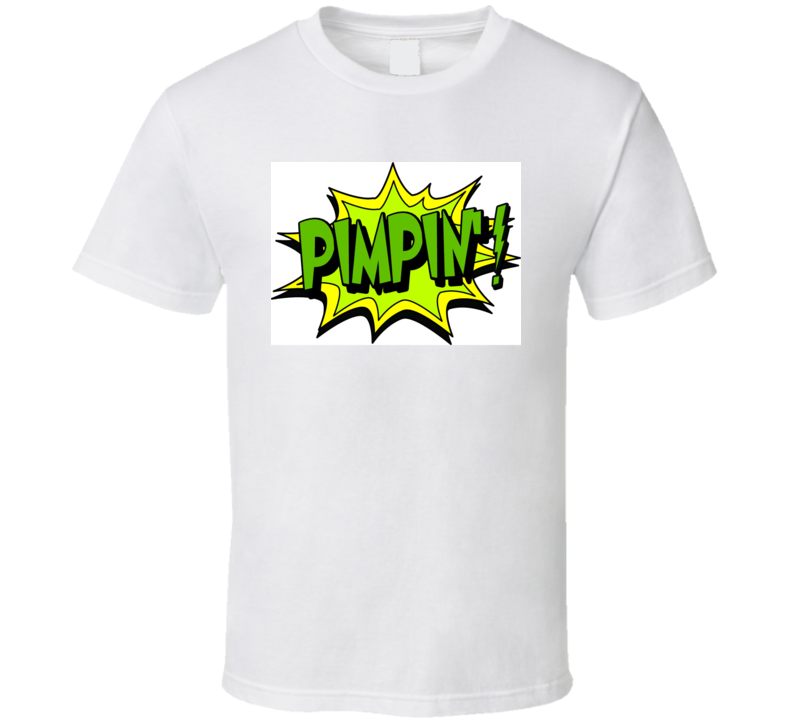 Pimping T Shirt
