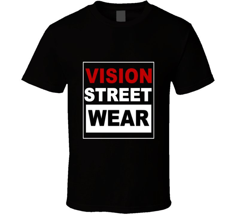 Vision Street Wear Classic Rihanna Celebrity Fashion Slogan T Shirt