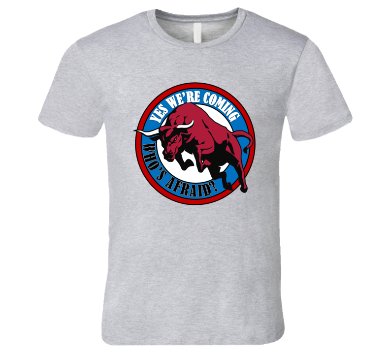 Classic Red Bulls Graphic Tee Yes We're Coming Who's Afraid Chicago Champions T Shirt