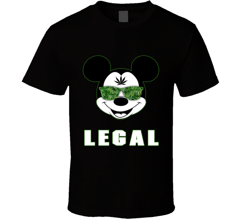 Micky Mouse Legal Marijuana Weed T Shirt